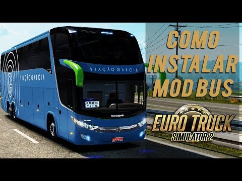 COMO INSTALAR MOD ÔNIBUS NO EURO TRUCK SIMULATOR 2