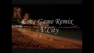 Tyga - Love Game *REMIX* - V.City (Smoking Heights Prod.)