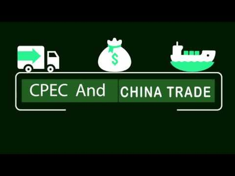 CPEC AND CHINA  TRADE