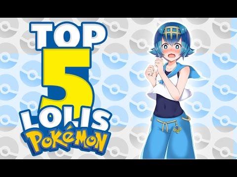 TOP 5 LOLIS POKEMON | Alexstock