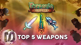 Terraria 1.4 Journey's Eฑd Top 5 BEST WEAPONS, feat. ChippyGaming, FuryForged, Ritto + more