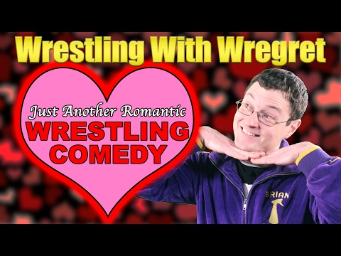 Just Another Romantic Wrestling Comedy | Wrestling With Wregret