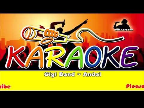 Gigi Band ~ Andai Karaoke