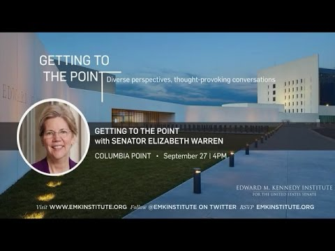 Getting to the Point with Senator Elizabeth Warren