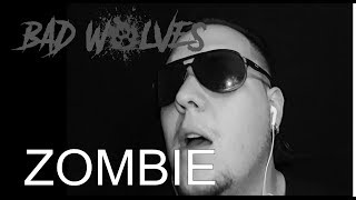 Bad Wolves - Zombie ( Vocal Cover)