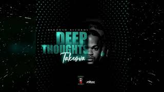 TakeOva - Deep Thoughts (Official Audio)