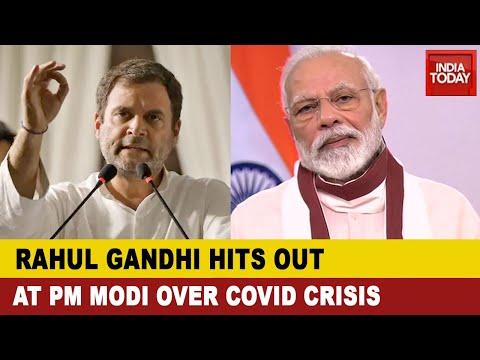 Politics Amid Pandemic:Rahul Gandhi Slams PM Modi Over COVID-19 Crisis, Says PM Modi Has Surrendered