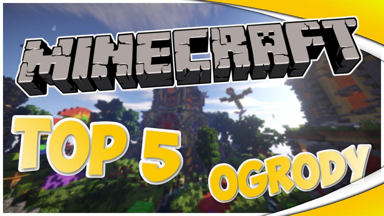 Top 5 Minecraft Ogrody 6 Youtube