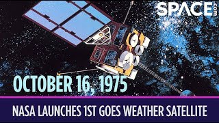 OTD in Space - Oct 16: NASA Launches 1st GOES Weather Satellite