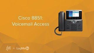 Cisco 8851: Voicemail Access