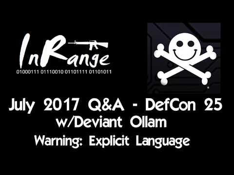 July 2017 Q&A - DefCon25 w/Deviant Ollam - Adult Language Warning