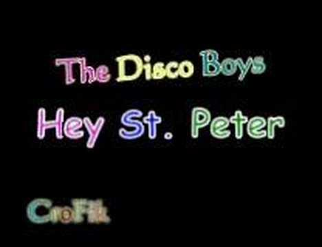 The Disco Boys - Hey St. Peter