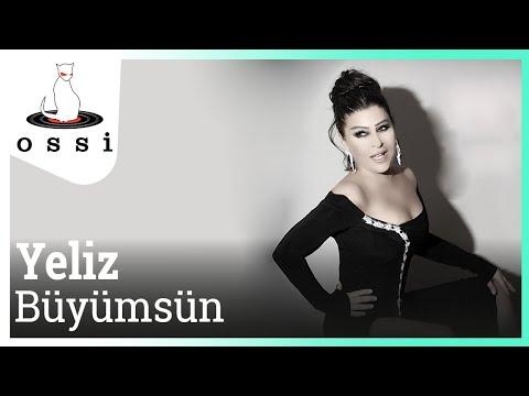 Yeliz - Büyümsün (2015 yeni şarkı)