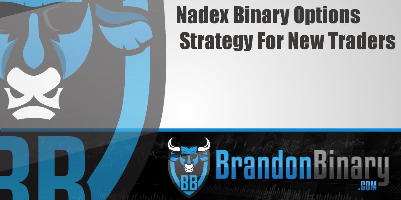 Nadex binary options trading strategies