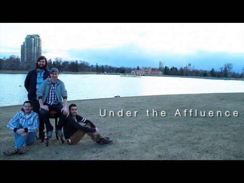 "Under the Affluence - ""Pilot"" - Episode 1"
