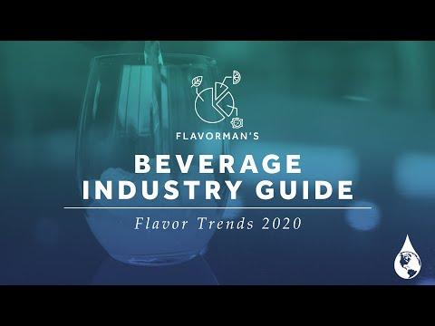 Flavor Trends 2020 - Flavorman's Beverage Industry Guide