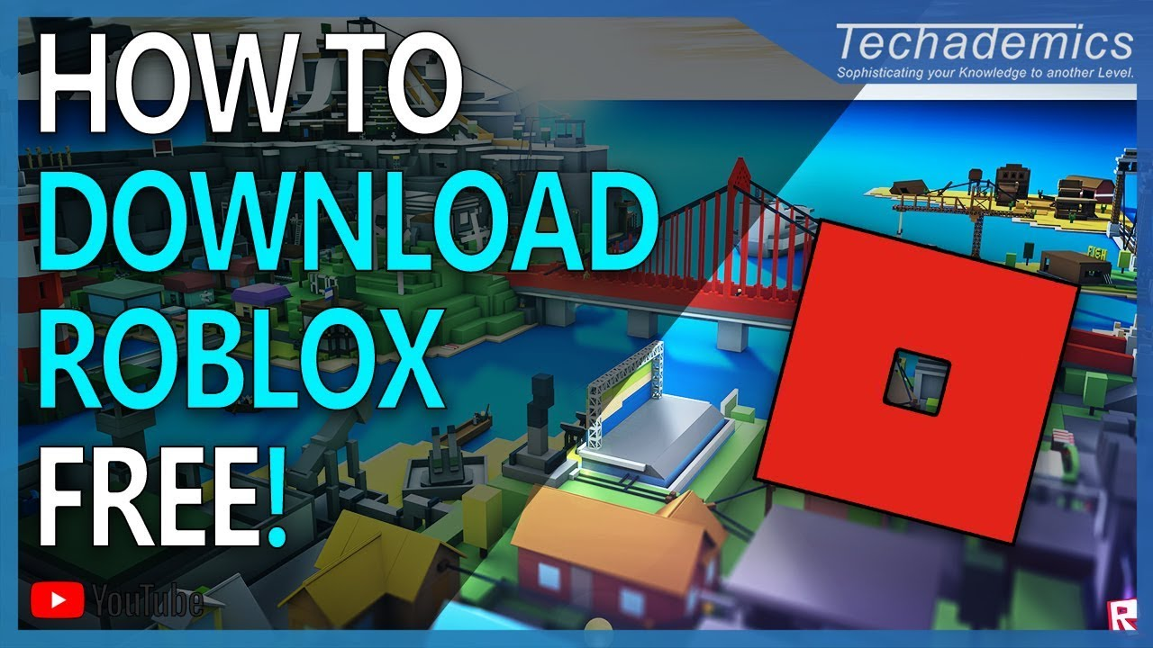 Roblox Unblocked Install How To Download And Install Roblox For Free Play Roblox On Windows 10 Youtube
