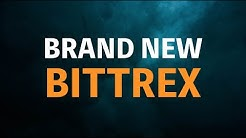 A Brand Shiny New Bittrex Exchange Platform! (Psst Traders, Check This Out!)