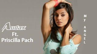 Audax (Ft  Priscilla Pach) -  My angel (tradução) HD