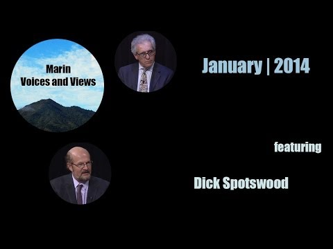 December 2013/January 2014 | Dick Spotswood | Marin Voices and Views