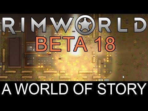 Ludeon Studios − RimWorld Beta 18 – A World of Story is