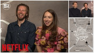 The Ballad of Buster Scruggs | Zoe Kazan & Tim Blake Nelson on Coen Brothers latest