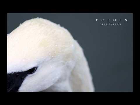 Echoes - The Pursuit (Full Album)