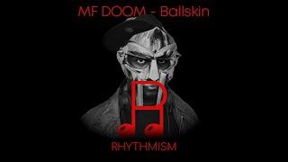 MF DOOM  - Ballskin Lyrics