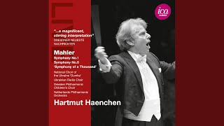 """Symphony No. 8 in E-Flat Major, """"Symphony of a Thousand"""": Part II, Final Scene from Faust:..."""