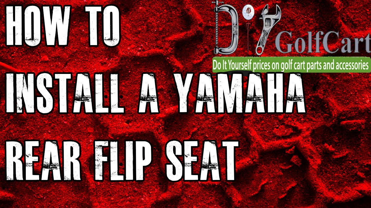 Yamaha G14, G16, G19, G22 Rear Flip Seat Kit | How to Install Video on