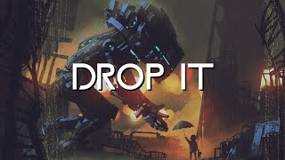 Drop It by Legna Zeg No Copyright Industrial Metal EDM