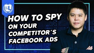 Facebook Ads Tutorial 2019   How To Spy & Steal Your Competitor's Facebook Ads For FREE