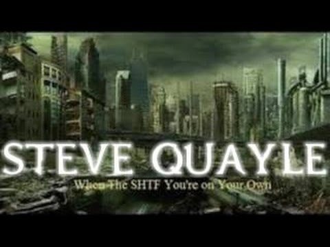 Steve Quayle When The SHTF You're on Your Own