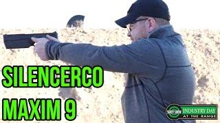 Silencerco Maxim 9 - The FINAL Version! | SHOT 2017