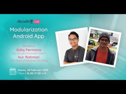 Modularization Android App bersama Sidiq Permana (Google Developer Expert Indonesia)
