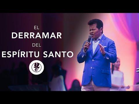 El Derramamiento del Espíritu Santo de los Últimos Tiempos - Apóstol Guillermo Maldonado