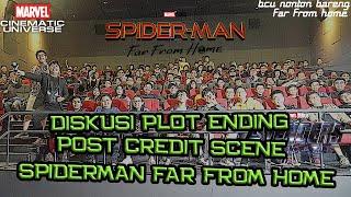 Diskusi Plot, Ending, & Post Credit Scene Spider-Man Far From Home | BCU Nonton Bareng Far From Home