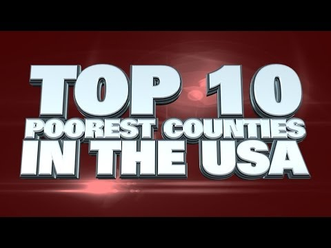 Top 10 Poorest Counties In The USA 2014