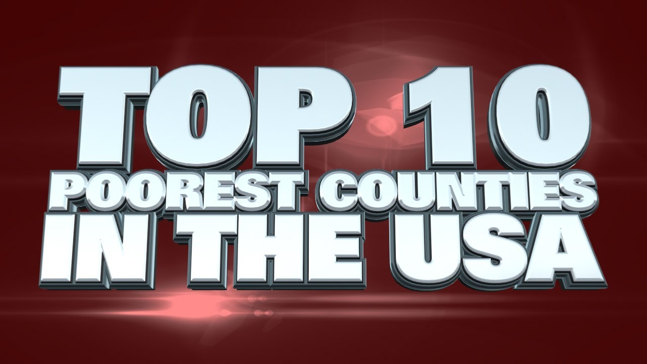 Top Poorest Counties In The USA YouTube - Poorest states in usa