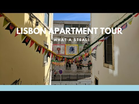 Our Lisbon apartment - How we got a STEAL during the hottest time!