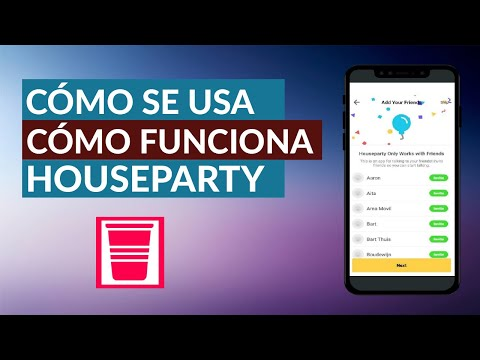 Como se Usa o Funciona la App de HouseParty