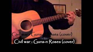 Civil War - GnR acoustic guitar cover