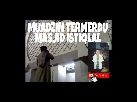 Adzan Muadzin Masjid Istiqlal (5 September 2016) ~ Adzan 'Ashar