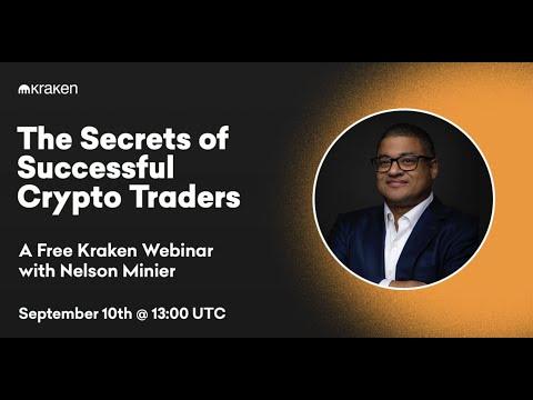 The Secrets Of Successful Crypto Traders: A Free Kraken Webinar W/ Nelson Minier