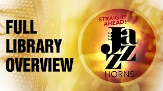 Straight Ahead Jazz Horns Library Walkthrough.mp3