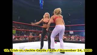 #15 Trish vs. Jackie Gayda / Raw / November 24, 2003