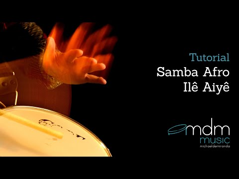 Samba Afro-Ilê Aiyê lesson