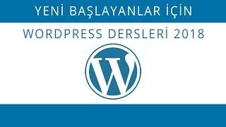 Yeni Başlayanlar İçin Wordpress Dersleri 2018 - 3 Menü ve Sayfa Yapısı Oluşturmak