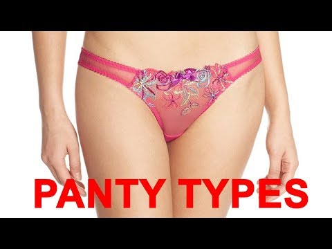 29 Types of Panty Designs NO WOMAN Ever Know!