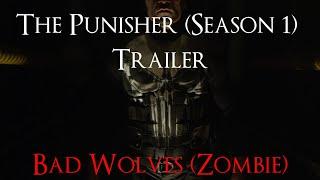 Punisher Season 1 Trailer: Bad Wolves Zombie